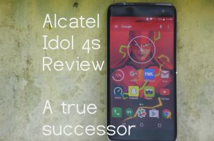 Idol 4S Review